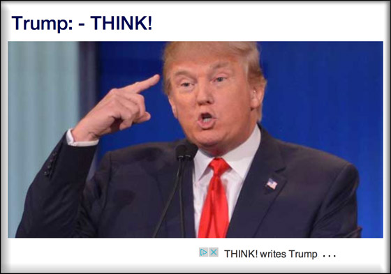 Donald Trump says think!