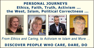 Speaking Out for Freedom of Speech, against Multiculturalism, against Political Correctness, for the Truth about Islam