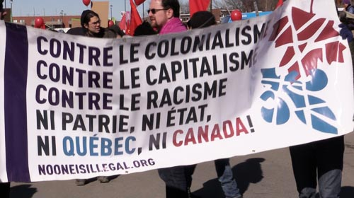 No Colonialism, No Capitalism, No Racism, No Quebec, No Canada