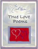 True Love Poems - for him, for her, for you