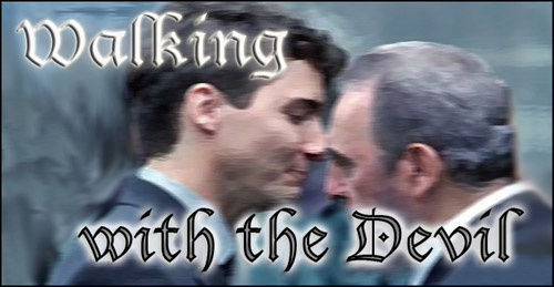 Justin Trudeau - Walking with the Devil