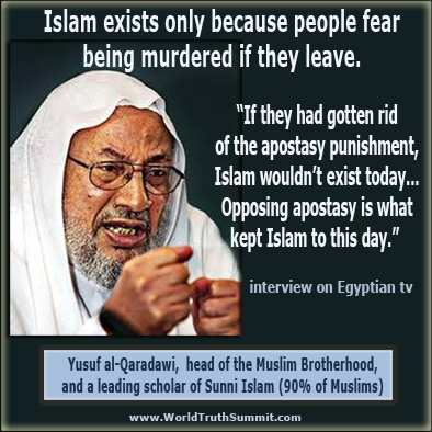 al-Qaradawi, Islam exists because apostate punishment is death